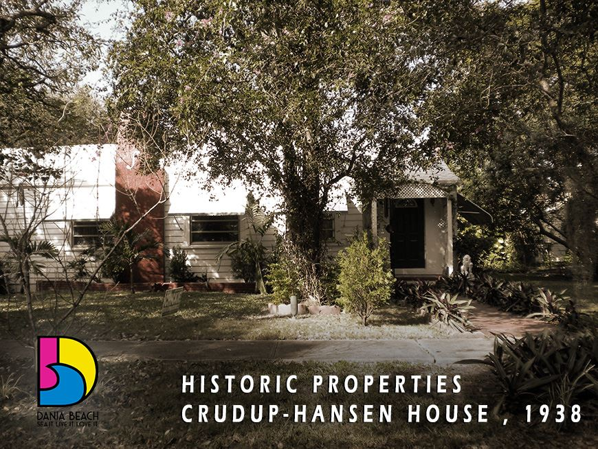 Crudup Hansen House 1938 Dania Beach Historic Properties