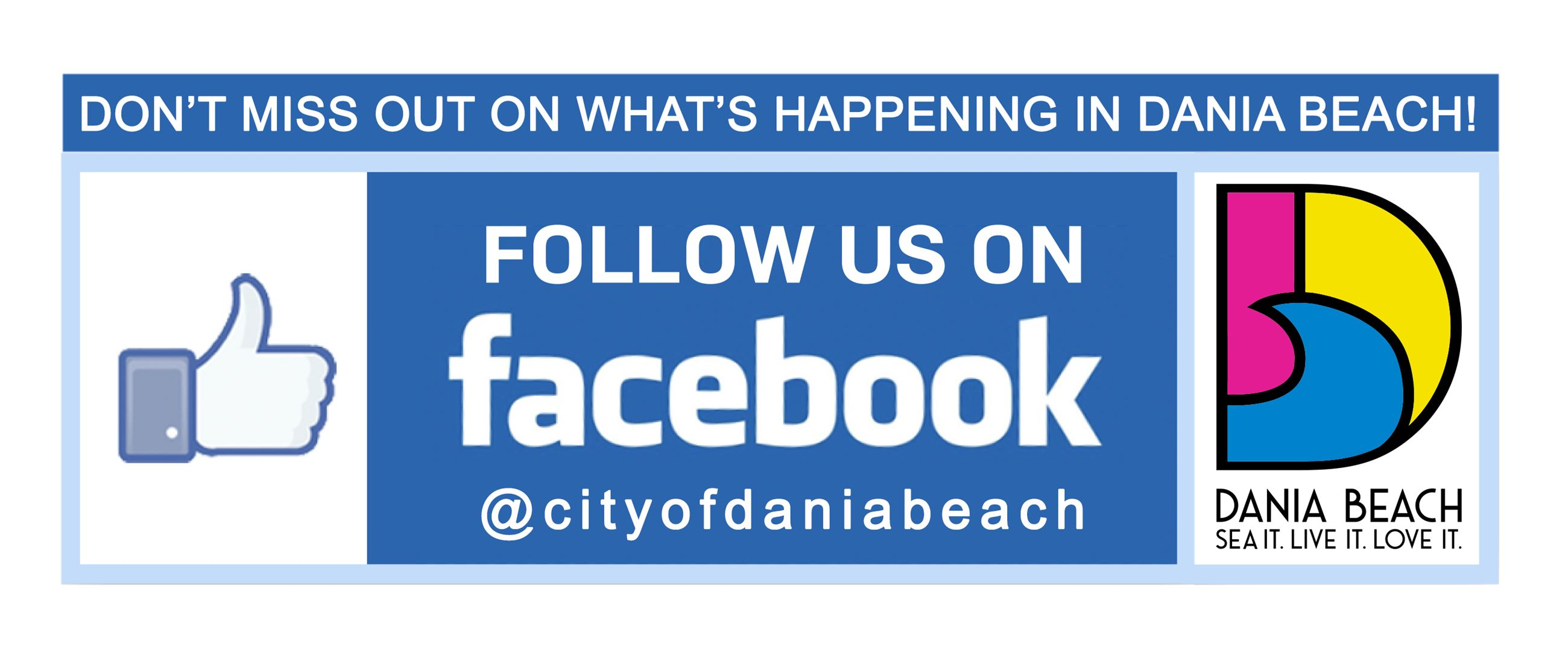 Follow us on Facebook @cityofdaniabeach