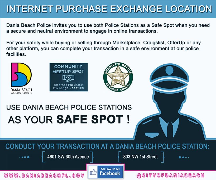 Use Dania Beach Police Stations as your Safe Spot!