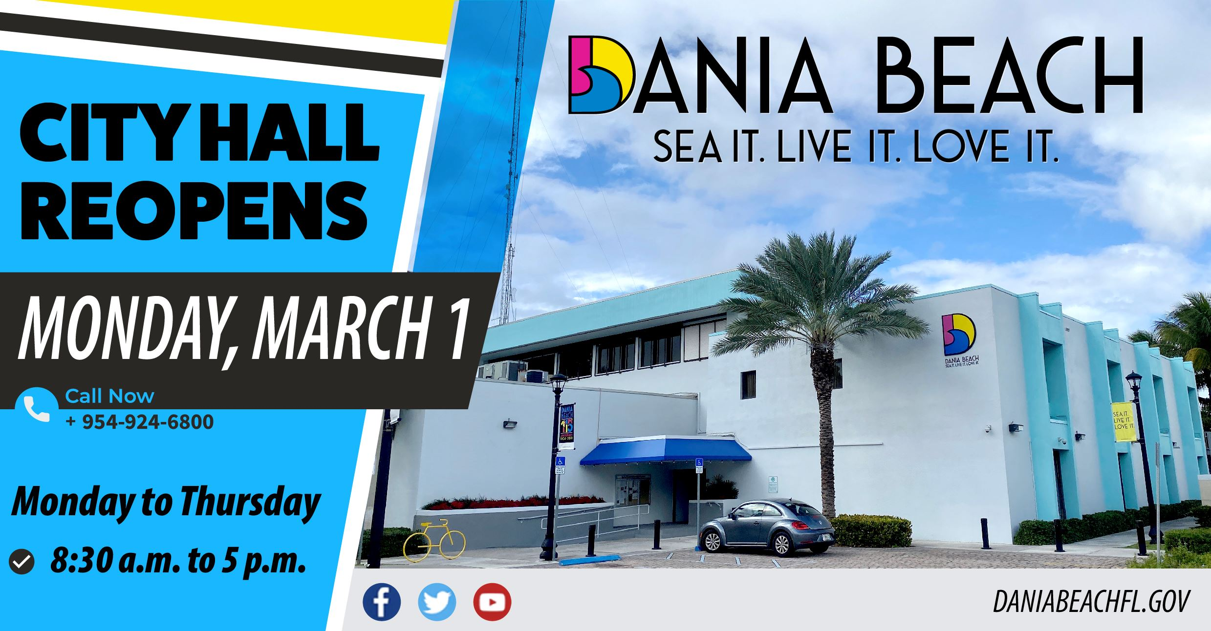 The City of Dania Beach is thrilled to announce the REOPENING of CITY HALL this Monday, March 1.